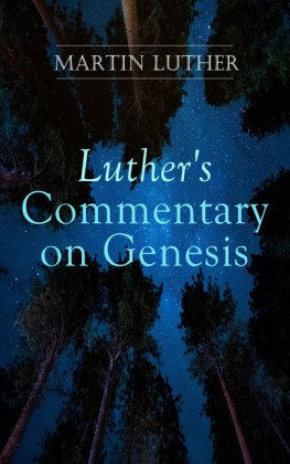 Luther's Commentary on Genesis