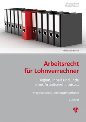 Arbeitsrecht für Lohnverrechner (Ausgabe Österreich)
