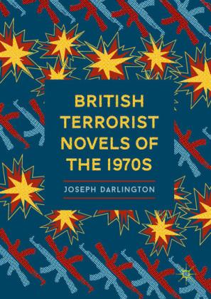 British Terrorist Novels of the 1970s