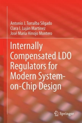 Internally Compensated LDO Regulators for Modern System-on-Chip Design