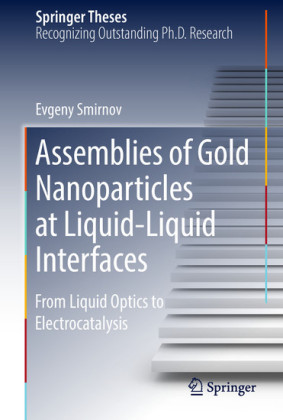 Assemblies of Gold Nanoparticles at Liquid-Liquid Interfaces