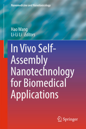 In Vivo Self-Assembly Nanotechnology for Biomedical Applications