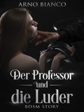 Der Professor und die Luder