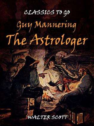 Guy Mannering - The Astrologer