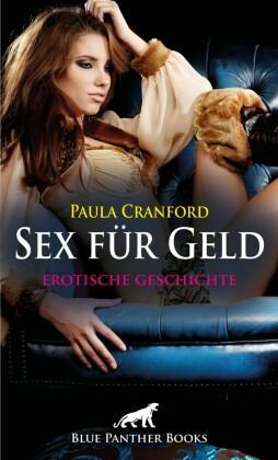 Sex für Geld Erotische Geschichte