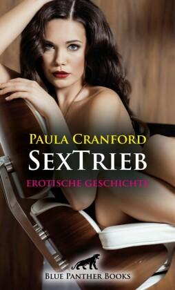 SexTrieb Erotische Geschichte