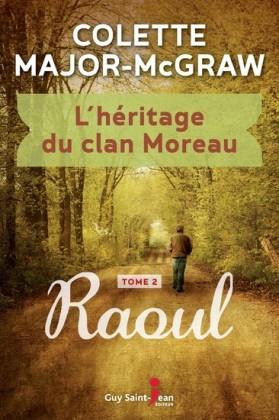 L'héritage du clan Moreau, tome 2