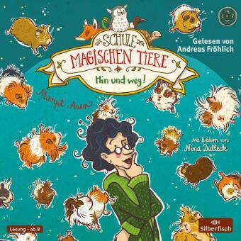 Die Schule der magischen Tiere, Hin und weg!, 2 Audio-CDs