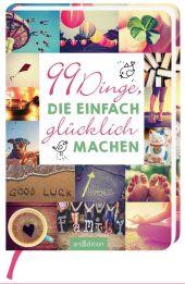 99 Dinge, die einfach glücklich machen Cover