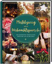 Mistelzweig und Weihnachtspunsch