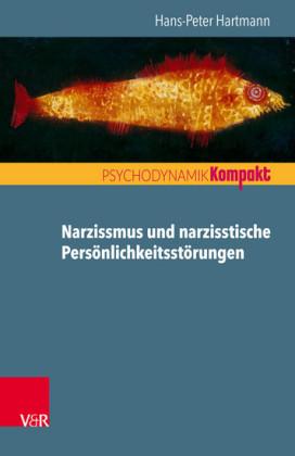 Narzissmus und narzisstische Persönlichkeitsstörungen