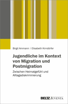 Jugendliche im Kontext von Migration und Postmigration