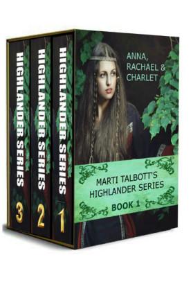 Marti Talbott's Highlander Omnibus, Books 1 - 3
