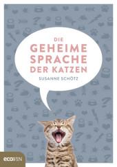 Die geheime Sprache der Katzen