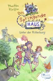 Das Springende Haus. Unter der Ritterburg Cover