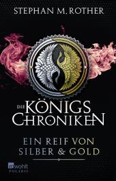 Die Königs-Chroniken - Ein Reif von Silber und Gold Cover