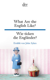 What Are the English Like? Wie ticken die Engländer? Cover
