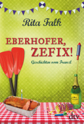 Eberhofer, Zefix! Cover