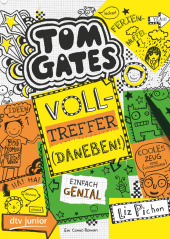 Tom Gates - Volltreffer (Daneben!)