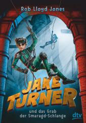Jake Turner und das Grab der Smaragdschlange Cover