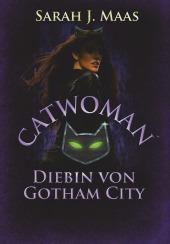 Catwoman - Diebin von Gotham City Cover