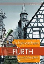 Aufgewachsen in Fürth in den 40er und 50er Jahren Cover