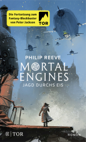 Mortal Engines - Jagd durchs Eis Cover