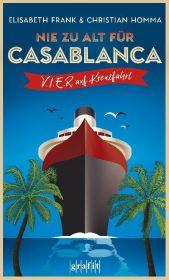 Nie zu alt für Casablanca Cover