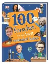 100 Forscher, die die Welt verändert haben Cover