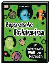 Superstarke Bakterien