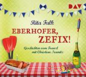 Eberhofer, zefix! Geschichten vom Franzl, 1 Audio-CD Cover