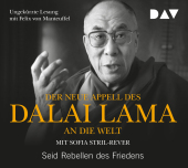Der neue Appell des Dalai Lama an die Welt. Seid Rebellen des Friedens, 1 Audio-CD