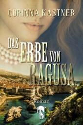 Das Erbe von Ragusa