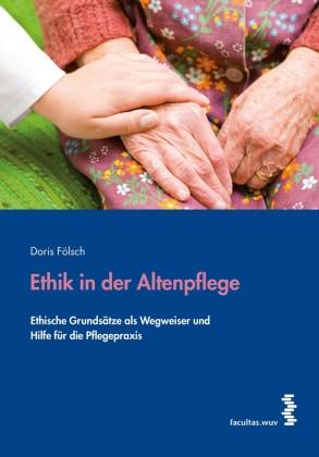 Ethik in der Altenpflege