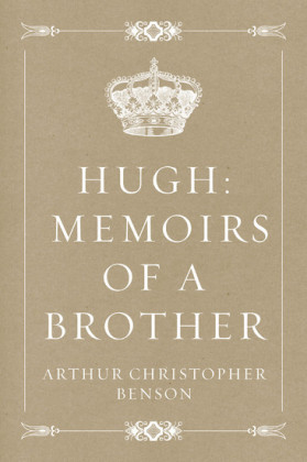 Hugh: Memoirs of a Brother