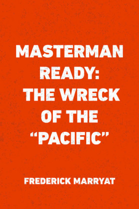 Masterman Ready: The Wreck of the 'Pacific'