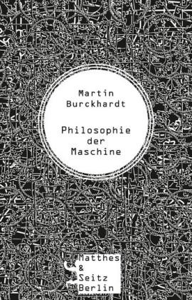 Philosophie der Maschine