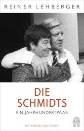 Die Schmidts. Ein Jahrhundertpaar Cover