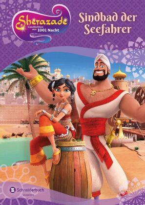 Sherazade - Geschichten aus 1001 Nacht - Sindbad der Seefahrer