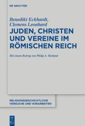 Juden, Christen und Vereine im Römischen Reich