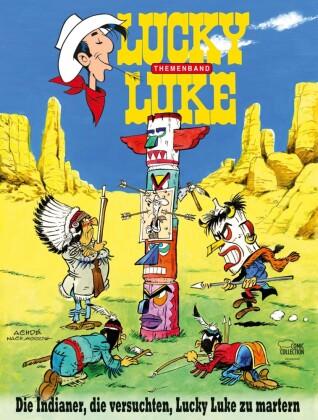 Lucky Luke - Die Indianer, die versuchten, Lucky Luke zu martern