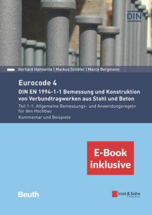 Eurocode 4 - Bemessung und Konstruktion von Verbundtragwerken aus Stahl und Beton