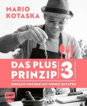 Das Plus-3-Prinzip - Einfach Kochen mit wenig Zutaten Cover