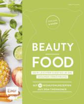 Schlank und schön - Beauty-Food: Dein leichter Einstieg in die gesunde Ernährung Cover