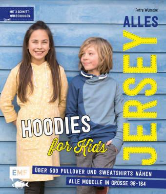 Alles Jersey - Hoodies for Kids | Petra Wünsche | 9783960930365 ...