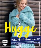 Hygge Wohlfühlkleidung stricken - Pullis, Cardigans und mehr im Oversize-Look