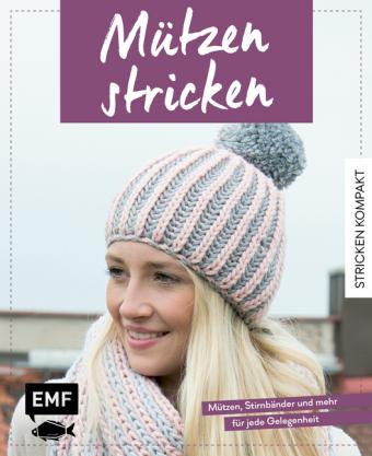 Stricken Kompakt Mützen Stricken 9783960931799 Bücher