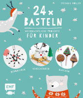24 x Basteln - Weihnachtliche Projekte für Kinder Cover