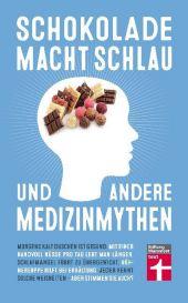 Schokolade macht schlau und andere Medizinmythen Cover