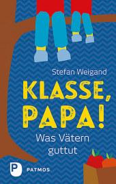 Klasse, Papa! Cover